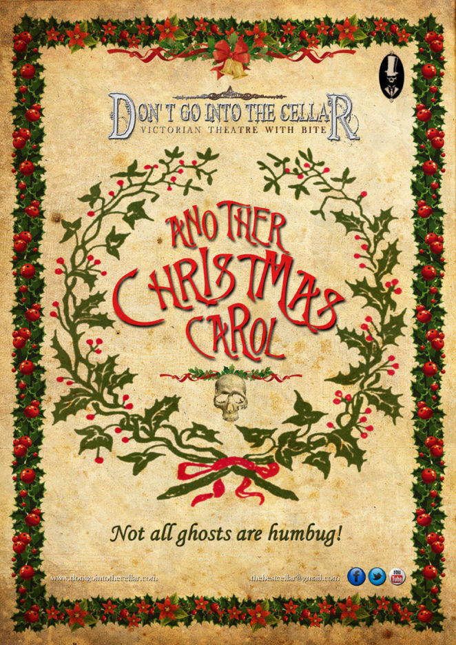 Don't Go Into The Cellar present Another Christmas Carol. Not all ghosts are humbug!