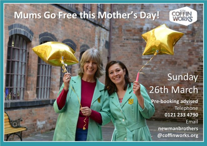 Mums go free this Mother's Day poster. Two happy volunteers in green Newman Brothers coats holding star shaped balloons