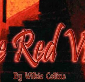 The Red Vial by Wilkie Collins. Red text over image of dark staircase.